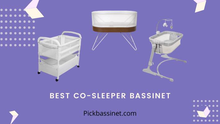 Best Co-sleeper bassinet