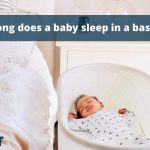 How long does a baby sleep in a bassinet?
