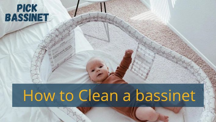 How to Clean a bassinet