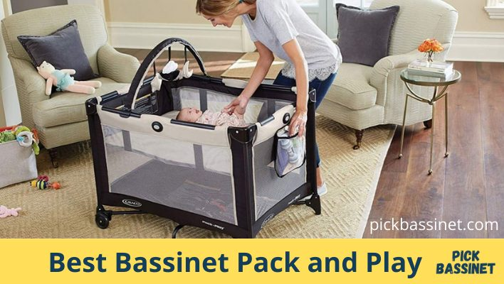 Best Bassinet Pack and Play