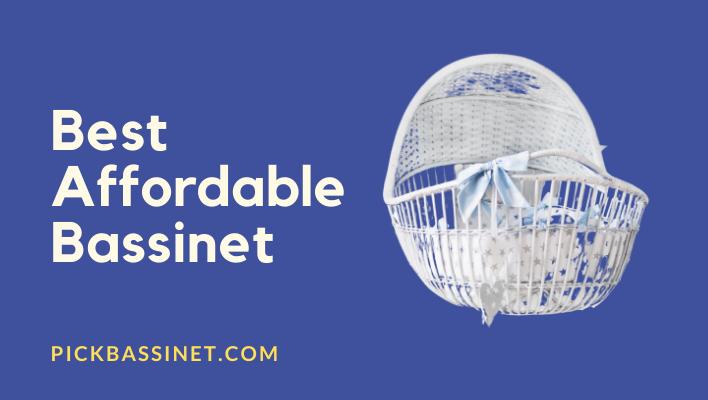 Best Affordable Bassinet