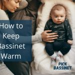 How to Keep Bassinet Warm with Baby Heating Pads