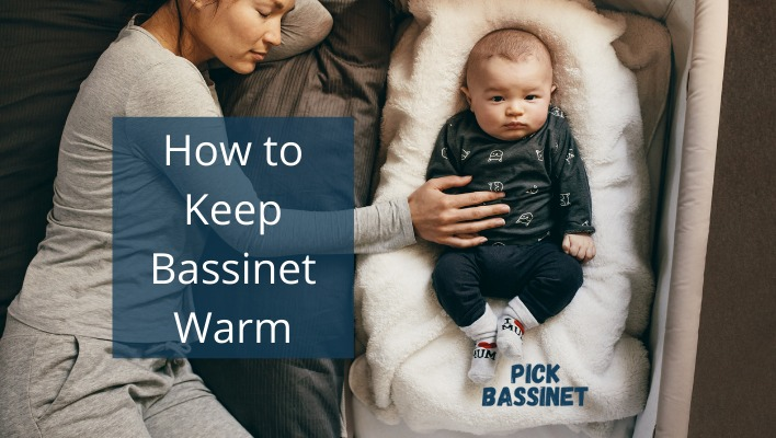 How to keep bassinet warm